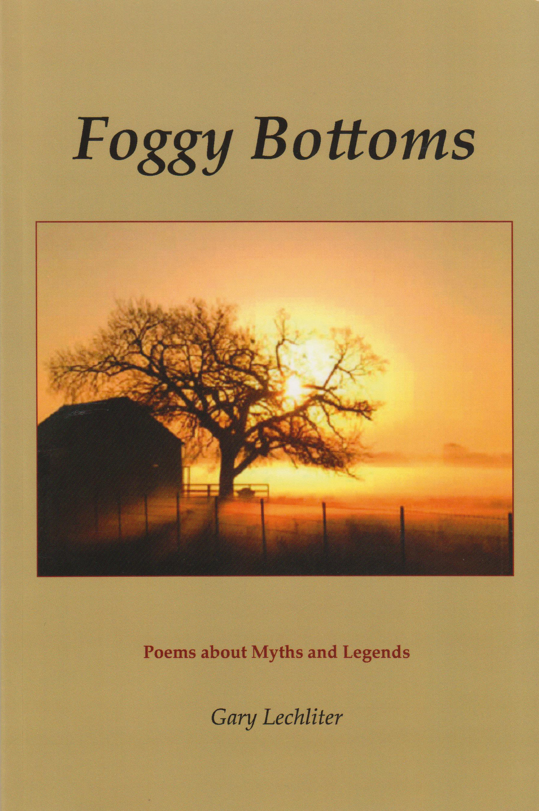 cover art for Foggy Bottoms: poems about myths and legends by Gary Lechliter