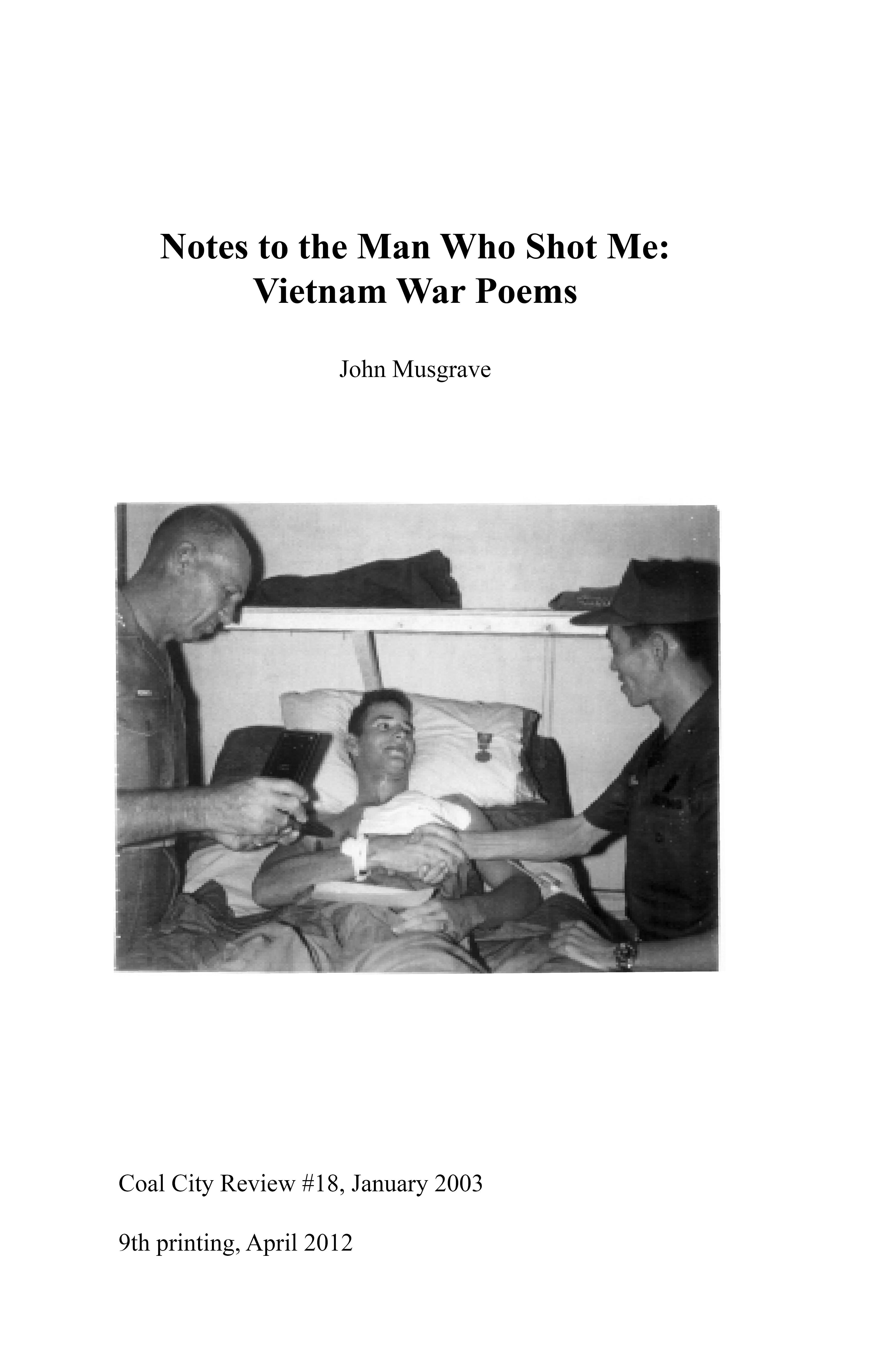 Cover art for Notes to the Man Who Shot Me: Vietnam War Poems