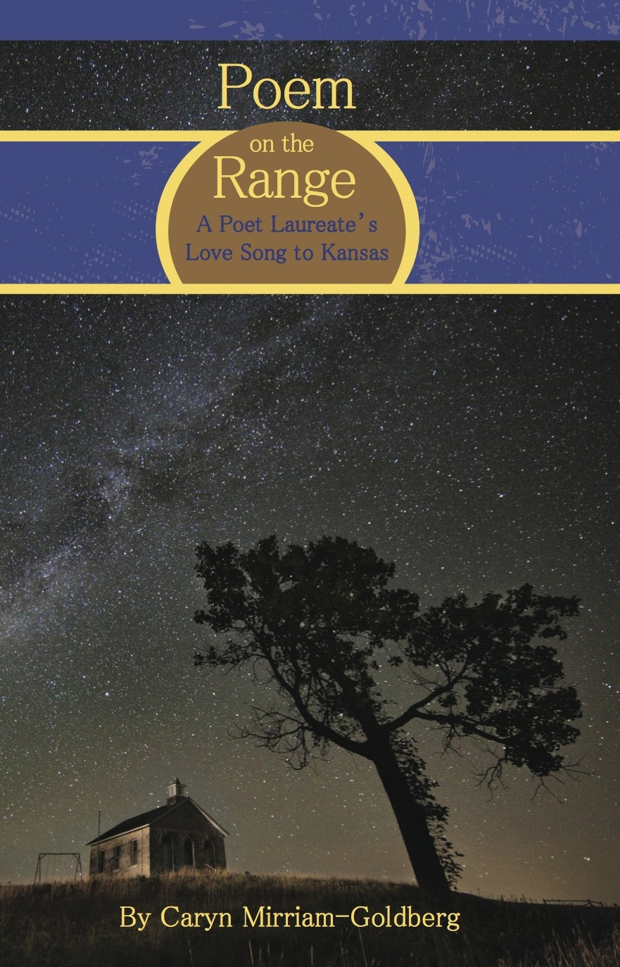 cover art for Poem on the Range: A Poet Laureate's Love Song to Kansas by Caryn Mirriam-Goldberg