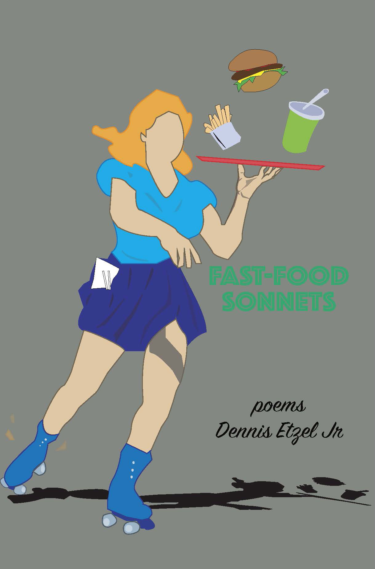 cover art for Fast Food Sonnets: poems by Dennis Etzel Jr